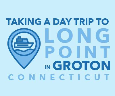 Groton Long Point taking a day trip graphic