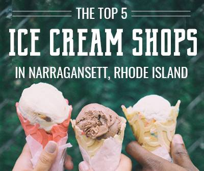 """photograph of 3 ice cream cones with the text, """"the top 5 ice cream shops in narragansett, rhode island"""""""