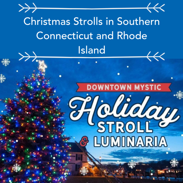 Downtown Holiday Stroll Mystic, Ct