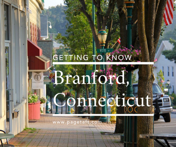 """Photograph of branford ct with text over it reading, """"getting to know Branford, Conneticut"""""""